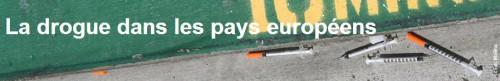 drogue pays eurepeens.JPG